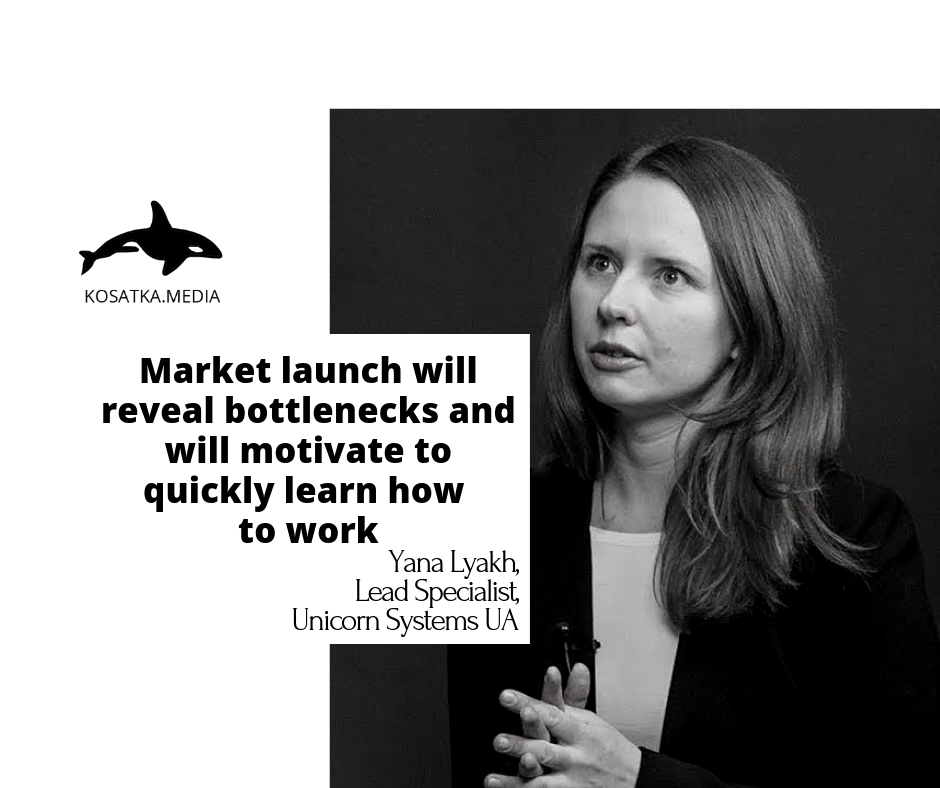 Market launch will reveal bottlenecks and will motivate to quickly learn how to work – Unicorn Systems UA